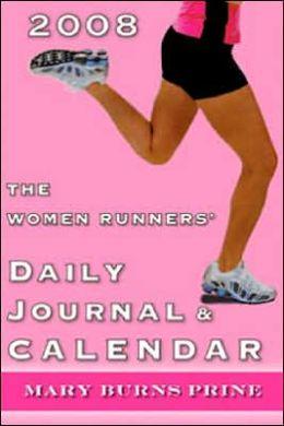 Women Runners' Daily Journal & Calendar