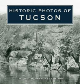 Historic Photos of Tucson
