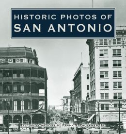 Historic Photos of San Antonio