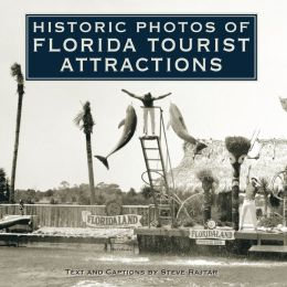 Historic Photos of Florida Tourist Attractions