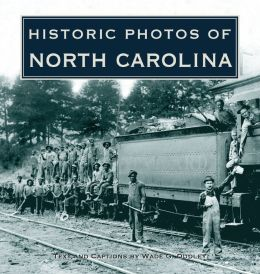 Historic Photos of North Carolina