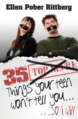35 Things Your Teen Won't Tell You, So I Will