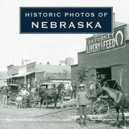 Historic Photos of Nebraska