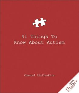 41 Things to Know about Autism