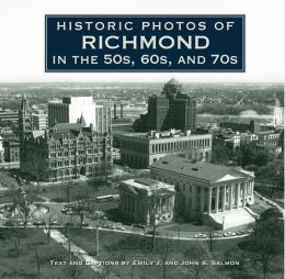Historic Photos of Richmond in the 50s, 60s, and 70s