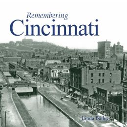 Remembering Cincinnati