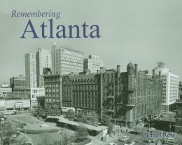 Remembering Atlanta