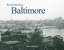 Remembering Baltimore
