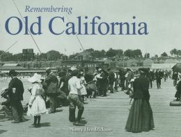 Remembering Old California