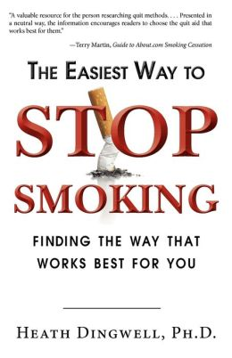 Easiest Way to Stop Smoking: Finding the Way That Works Best for You