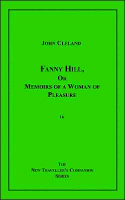 Fanny Hill, or Memoirs of a Woman of Ple