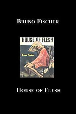 House of Flesh