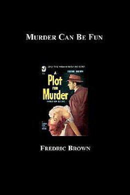 Murder Can Be Fun