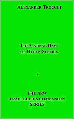 The Carnal Days of Helen Seferis