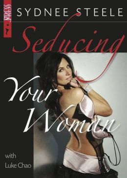 Seducing Your Woman
