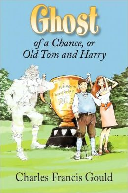 Ghost of a Chance; or, Old Tom and Harry: Golf, Ghosts, and St. Andrews