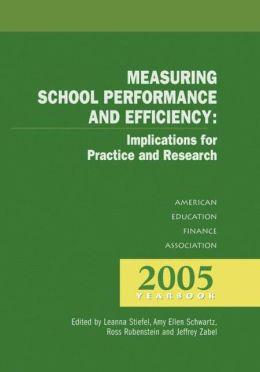 Measuring School Performance & Efficiency