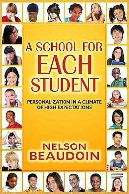 A School for Each Student: High Expectations in a Climate of Personalization