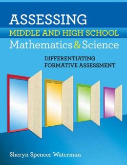Assessing Middle and High School Mathematics and Science: Differentiating Formative Assessment
