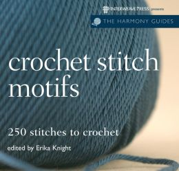 Harmony Guide: Crochet Stitch Motifs: 250 Stitches to Crochet
