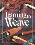 Book Cover Image. Title: Learning to Weave, Author: Deborah Chandler