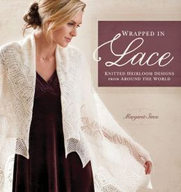 Wrapped in Lace: Knitted Heirloom Designs from Around the World