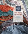 Book Cover Image. Title: Knitter's Handy Book of Top-Down Sweaters:  Basic Designs in Multiple Sizes and Gauges, Author: Ann Budd