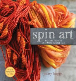 Spin Art: Mastering the Craft of Spinning Textured Yarn (PagePerfect NOOK Book)