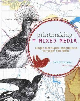 Printmaking + Mixed Media (PagePerfect NOOK Book)