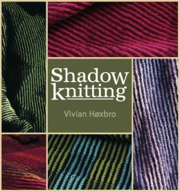 Shadow Knitting (PagePerfect NOOK Book)