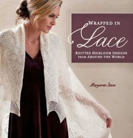 Wrapped in Lace: Knitted Heirloom Designs from Around the World (PagePerfect NOOK Book)