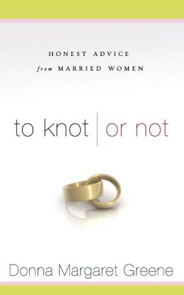 To Knot or Not: Honest Advice from Married Women