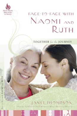 Face-to-Face with Naomi and Ruth: Together for the Journey