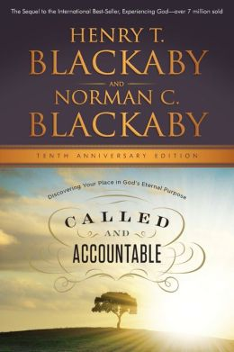 Called and Accountable Anniversary Edition: Discovering Your Place in Gods Eternal Purpose