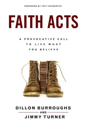 Faith Acts: A Provocative Call to Living What You Believe