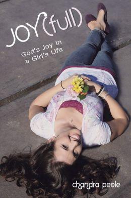 Joy(Full): God's Joy in a Girl's Life