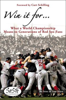 Win it for...:What a World Championship Means to Generations of Red Sox Fans