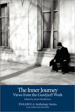 The Inner Journey: Views from the Gurdjieff Work: Including the DVD Meetings with Remarkable Men