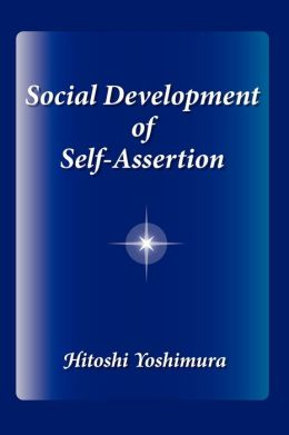 Social Development Of Self-Assertion