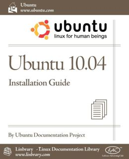 Ubuntu 10. 04 LTS Installation Guide