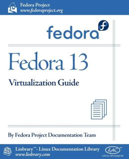 Fedora 13 Virtualization Guide