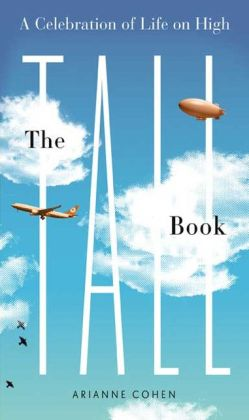 Tall Book: A Celebration of Life on High
