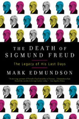 Death of Sigmund Freud: The Legacy of His Last Days