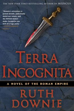 Terra Incognita: A Novel of the Roman Empire