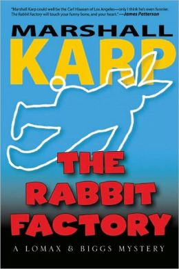 The Rabbit Factory (Lomax and Biggs Series #1)