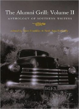The Alumni Grill, Volume II: Anthology of Southern Writers