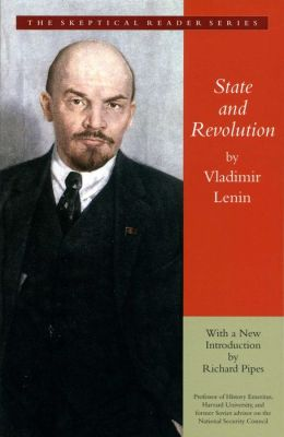 lenins state and revolution The state and revolution is the most famous and important of all lenin's many works its importance to lenin can be judged by when it was written – in.