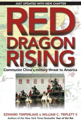 Red Dragon Rising: Communist China's Military Threat to America