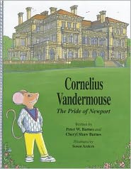 Cornelius Vandermouse: The Pride of Newport