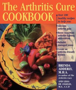 The Arthritis Cure Cookbook